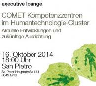 Executive Lounge: COMET Kompetenzzentren im Humantechnologie-Cluster