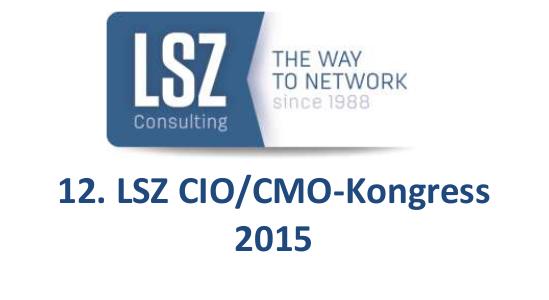 Know-Center erfolgreich am LSZ CIO/CMO Kongress 2015